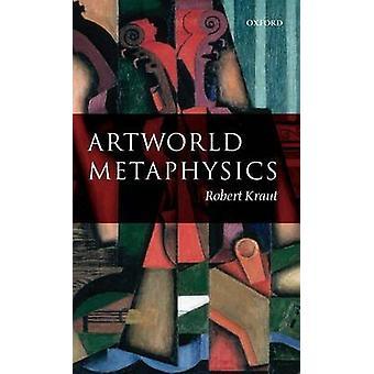 ARTWORLD METAPHYSICS C by Kraut