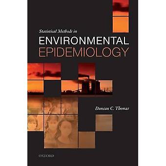 Métodos estadísticos en epidemiología ambiental por Thomas y Duncan C.