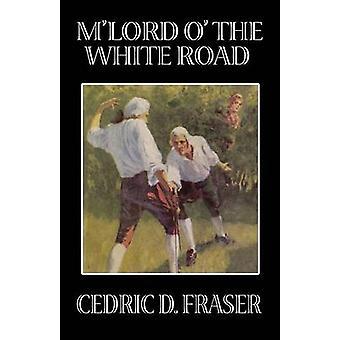 MLord O branco estrada por Fraser & Cedric