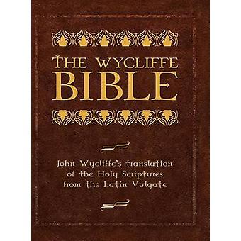 De vertaling van de Wycliffe Bijbel John Wycliffes van de Heilige Schrift van de Latijnse Vulgaat door Wycliffe & Johannes
