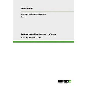 Performancemanagement in Tesco door Haerifar & Payam