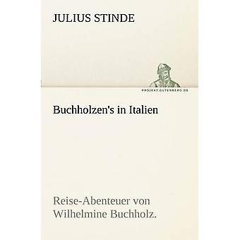 Buchholzens i Italien av Stinde & Julius