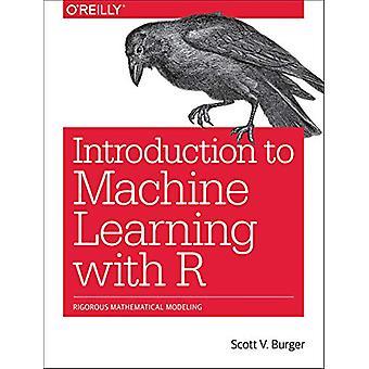 Einführung in die Maschine lernen mit R von Burger Scott - 97814919764
