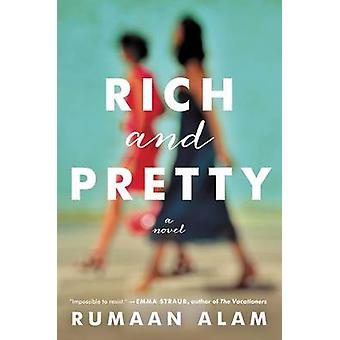 Rich and Pretty by Rumaan Alam - 9780062429933 Book