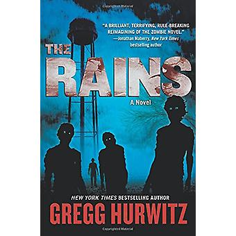 The Rains by Gregg Hurwitz - 9780765382689 Book