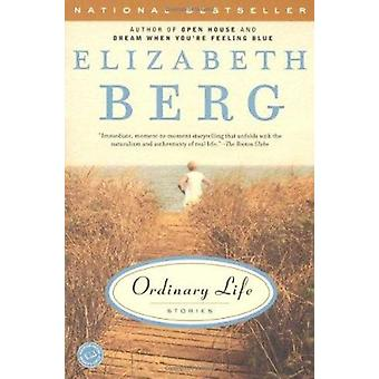 Ordinary Life - Stories by Bery Elizabeth - 9780812968132 Book