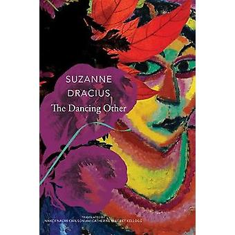 The Dancing Other by The Dancing Other - 9780857424792 Book