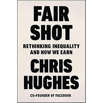 Fair Shot - Rethinking Inequality and How We Earn by Chris Hughes - 97