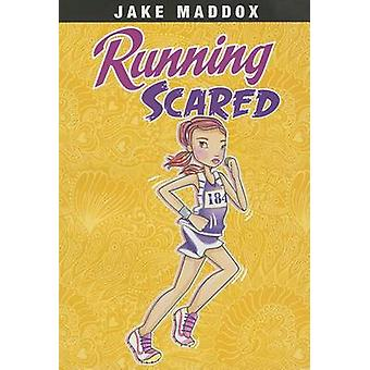Running Scared by Jake Maddox - Katie Wood - 9781434242037 Book