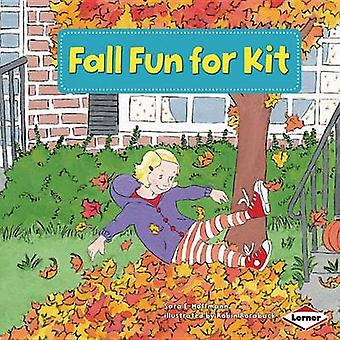 Fall Fun for Kit by Sara E Hoffmann - Robin Roraback - Marla Conn - 9