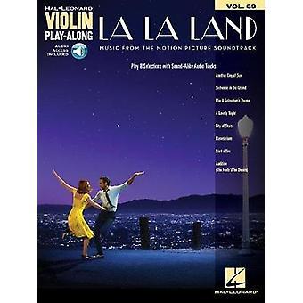 La La Land - Violin Play-Along Volume 69 - 9781495092732 Book