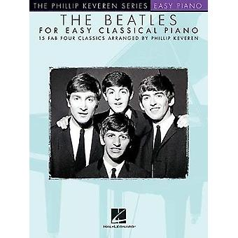 The Beatles for Easy Classical Piano by Hal Leonard Corp - 9781495089