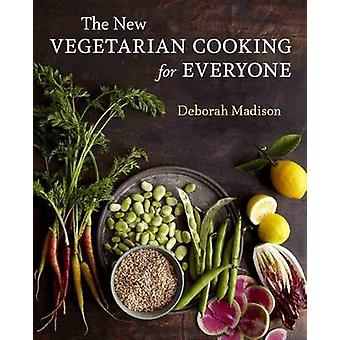 The New Vegetarian Cooking for Everyone by Deborah Madison - 97816077