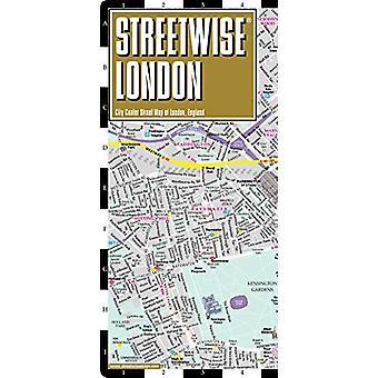 Streetwise London Map - Laminated City Center Street Map of London -