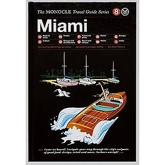 Miami by Monocle - 9783899556322 Book