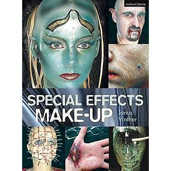 Special Effects Makeup  For Film and Theatre by Janus Vinther