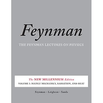 Feynman Lectures on Physics Vol. I: 1 (Paperback) by Feynman Richard P. Leighton Robert B. Sands Matthew