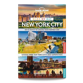 Lonely Planet Make My Day New York City (Travel Guide) (Spiral-bound) by Lonely Planet