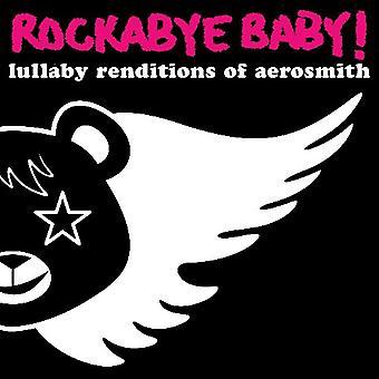 Rockabye Baby! - Lullaby Renditions of Aerosmith [CD] USA import