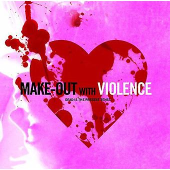 Make Out with Violence - Make Out with Violence [Vinyl] USA import