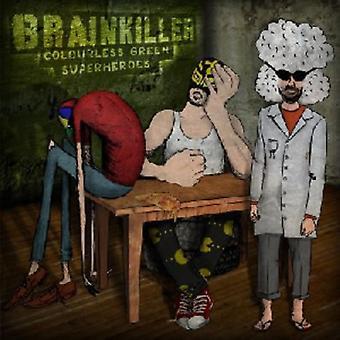 Brainkiller - farveløs grønne superhelte [CD] USA importerer