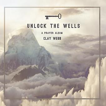 Entsperren Sie Clay Webb - Wells [CD] USA import