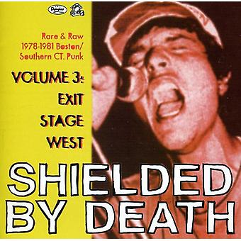 Shielded by Death - Shielded by Death: Vol. 3- Exit Stage West [CD] USA import