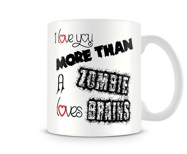 Zombie Loves Brains Printed Mug