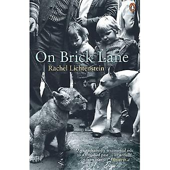 On Brick Lane by Rachel Lichtenstein - 9780141018515 Book
