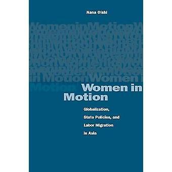 Mujeres en movimiento - globalización - políticas estatales - y la migración laboral