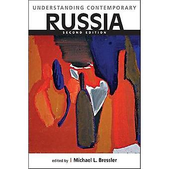 Understanding Contemporary Russia by Michael L. Bressler - 9781626377
