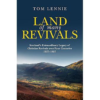 Land of Many Revival - straordinaria eredità della Scozia di Christian R