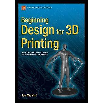 Partir de conception pour l'impression 3D - 2015 par Joe Micallef - 978148420947