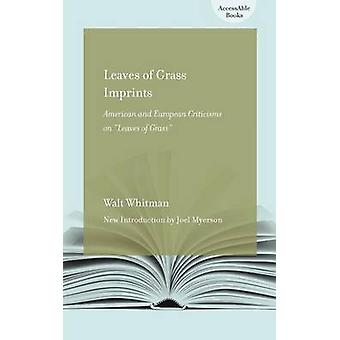 Leaves of Grass Imprints - American and European Criticisms of 'Leaves