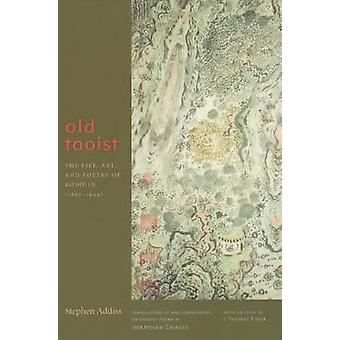 Old Taoist - The Life - Art and Poetry of Kodojin (1865-1944) by Steph