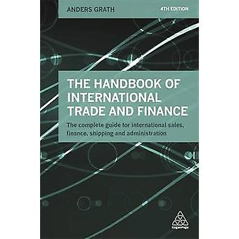 The Handbook of International Trade and Finance - The Complete Guide f