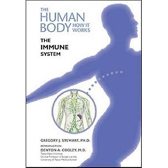 The Immune System by Gregory Stewart - Denton A. Cooley - 97816041337