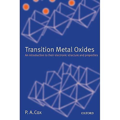 Transition Metal Oxides  An Introduction to Their Electronic Structure and Propercravates