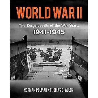 Zweiter Weltkrieg: Die Enzyklopädie der Kriegsjahre 1941-1945