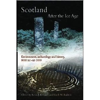 Skottland etter istid: miljø, arkeologi og historie 8000 BC - AD 1000