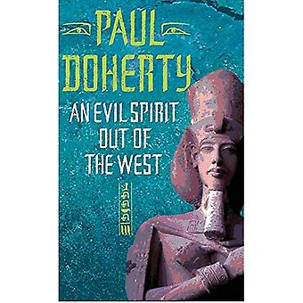 An Evil Spirit Out of the West (Ancient Egypt Trilogy 1)