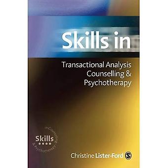 Ferdigheter i transaksjonsanalyse rådgivning & psykoterapi (ferdigheter i rådgivning & psykoterapi serien)