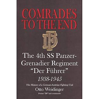 Comrades to the End: The 4th SS Panzer-grenadier Regiment