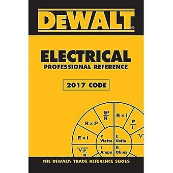 Dewalt Electrical Professional Reference - 2017 NEC (Dewalt Trade Reference)