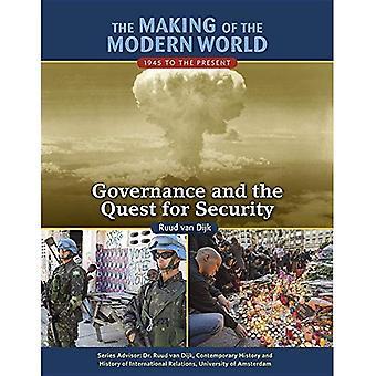 Skapandet av den moderna världen: 1945 till idag: styrning och strävan efter säkerhet