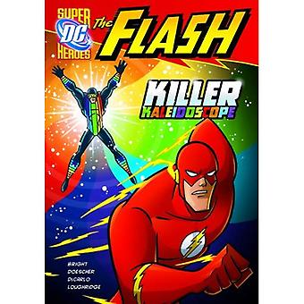 The Flash: Killer Kaleidoscope (DC Super Heroes
