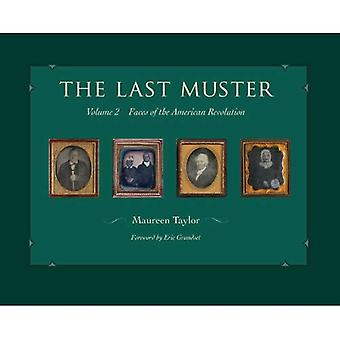 The Last Muster. Volume 2, Faces of the American Revolution