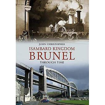 Isambard Kingdom Brunel à travers le temps