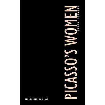 Las mujeres de Picasso (dramaturgos modernos de Oberon) (dramaturgos modernos de Oberon) [ilustrado]
