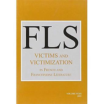 Victims and Victimization in French and Francophone Literature (French Literature)